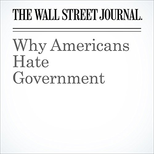 Why Americans Hate Government cover art