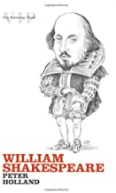 William Shakespeare (Very Interesting People) by Peter Holland (2007-04-23)