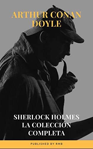 Sherlock Holmes: La colección completa