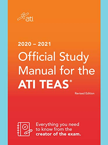 2020-2021 Official Study Manual for the ATI TEAS, Revised Edition