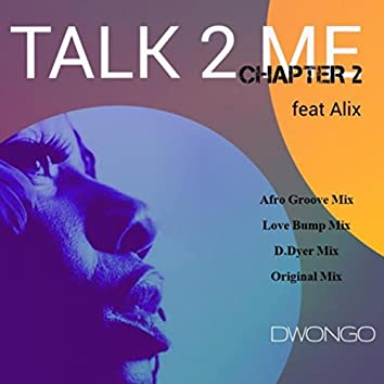 Talk To Me Chapter 2