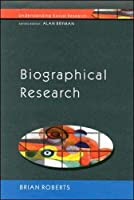 Biographical Research (Understanding Social Research)