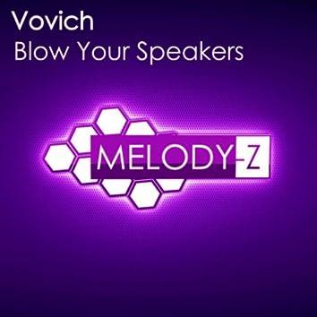 Blow Your Speakers