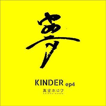 KINDER ep4