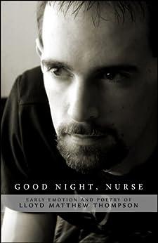 Good Night, Nurse by [Lloyd Matthew Thompson]