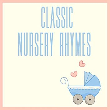 Classic Nursery Rhymes (Volume 2)