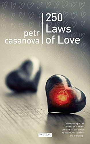 250 Laws of Love: The Underlying Secrets of Having a Happy and Fulfilled Relationship