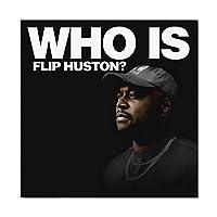 Suuyar フリップヒューストンポスターとプリント2021カバー誰がフリップヒューストンミュージックアルバムウォールアートプリントキャンバスにリビングルーム用-24X24インチX1フレームレス