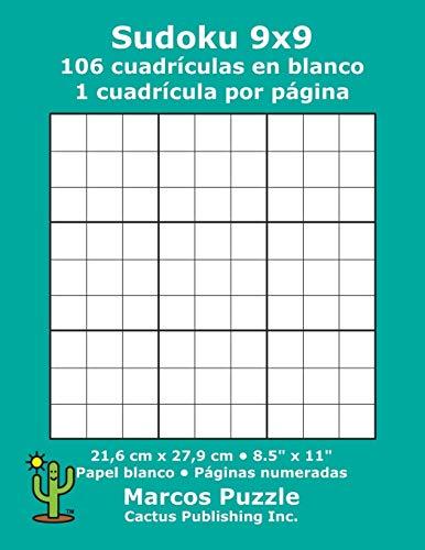 Sudoku 9x9 - 106 cuadrículas en blanco: 1 cuadrícula por página; 21,6 x 27,9 cm; 8,5 x 11; Papel blanco; Números de página; Number Place; Nanpure; 9 x 9 Plantilla de Puzle