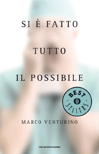 Si è fatto tutto il possibile (Oscar bestsellers Vol. 2090)