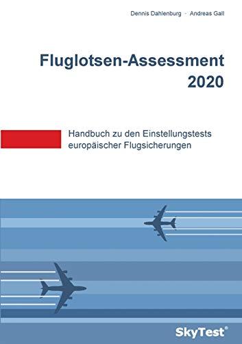 SkyTest® Fluglotsen-Assessment 2020: Handbuch zu den Einstellungstests europäischer Flugsicherungen