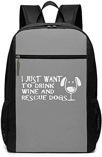 Voglio solo bere vino e cani di salvataggio Zaini Borsa per laptop casual Daypack Voglio solo bere vino e cani di salvataggio