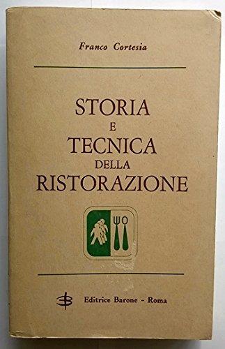 Storia e tecnica della ristorazione