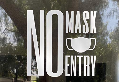 MASK REQUIRED SIGN, COVID-19 SAFETY DECAL IN WHITE - NO MASK, NO ENTRY