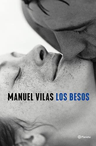 Los besos (Autores Españoles e Iberoamericanos)