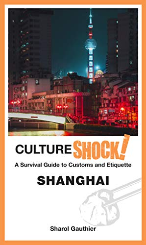 CultureShock! Shanghai (CulureShock! series)