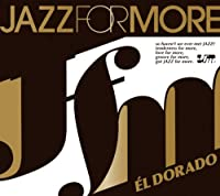 JAZZ FOR MORE – EL DORADO