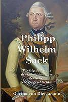 Philipp Wilhelm Sack: Fünfzig Jahre aus der Geschichte eines deutschen Bürgergeschlechts