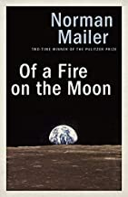 Of a Fire on the Moon by Norman Mailer (2014-06-03)