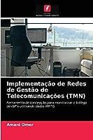 Implementação de Redes de Gestão de Telecomunicações (TMN)