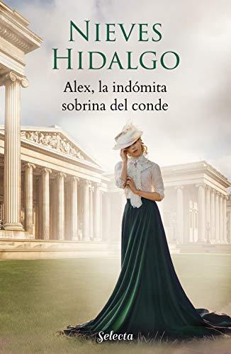Alex, la indómita sobrina del conde de [Nieves Hidalgo]