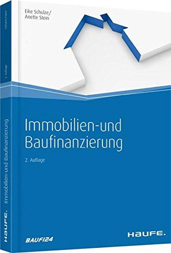 Immobilien- und Baufinanzierung (Haufe Fachbuch)