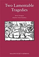 Two lamentable tragedies (The Malone Society MUP) by Unknown(2013-11-30)