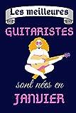 Les meilleures Guitaristes sont nées en Janvier: Cahier de notes pour Guitaristes -...