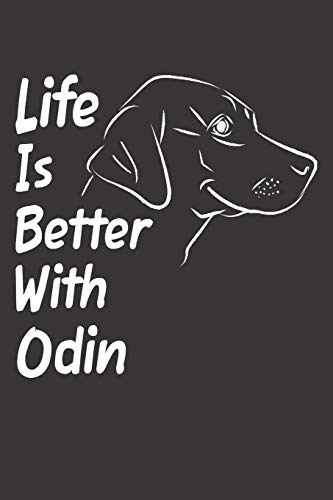 Life Is Better With Odin: Blank Dotted Male Dog Name Personalized & Customized Labrador Notebook Journal for Women, Men & Kids. Chocolate, Yellow & ... & Christmas Gift for Dog Lover & Owner.