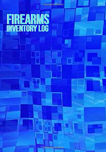 """Firearms Inventory Log: Personal Gun Record Log Book, Journal, Acquisition & Disposition Insurance Organizer Logbook, Gifts for Collection Owners, ... Place 7""""x10"""" 120 pages. (Firearms Logbook)"""