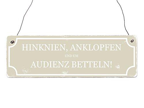Interluxe Holzschild Shabby Chic Vintage Türschild HINKNIEN ANKLOPFEN UM AUDIENZ BETTELN