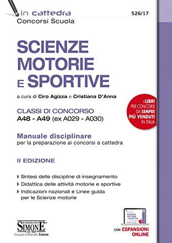 Scienze Motorie E Sportive Classi Di Concorso A48 - A49 (Ex A029 - A030)