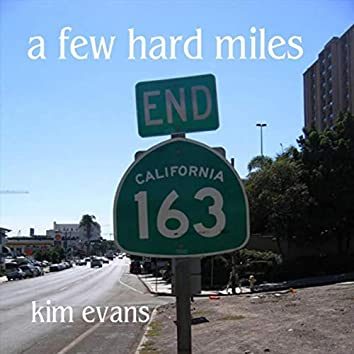 A Few Hard Miles
