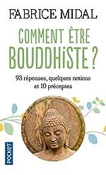 Comment être bouddhiste ? de Fabrice MIDAL