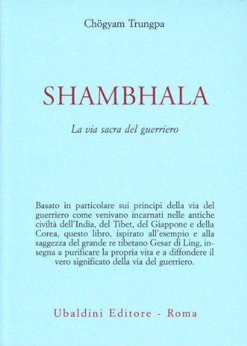 Shambhala. La via sacra del guerriero