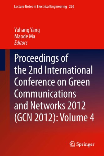 Proceedings of the 2nd International Conference on Green Communications and Networks 2012 (GCN 2012)