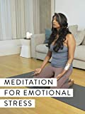 Meditation for Emotional Distress