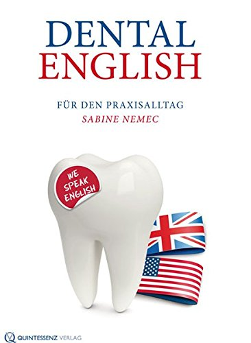 Dental English: Für den Praxisalltag