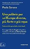 Una politeia per un'Europa diversa, più forte e più equa