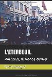 L'ETERBEUIL: Mai 1968, le monde ouvrier