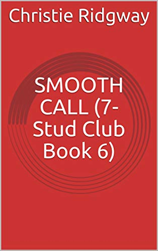 SMOOTH CALL (7-Stud Club Book 6) (English Edition)