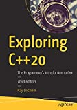 Exploring C++20: The Programmer's Introduction to C++
