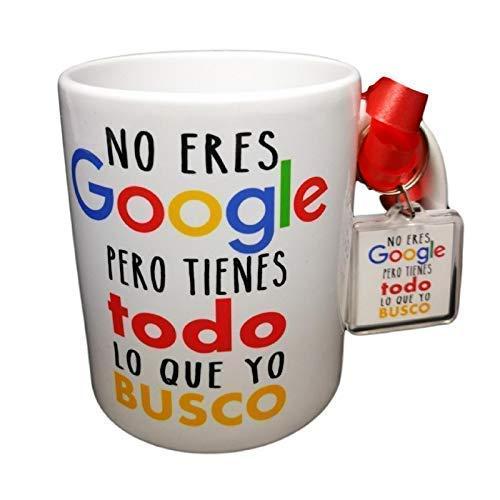 MISORPRESA Taza Y Llavero Frase NO Eres Google Pero Tienes Todo LO Que