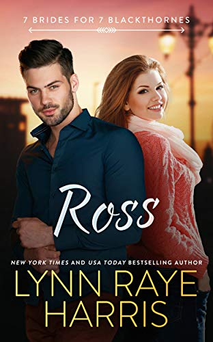 Ross (7 Brides for 7 Blackthornes Book 3)
