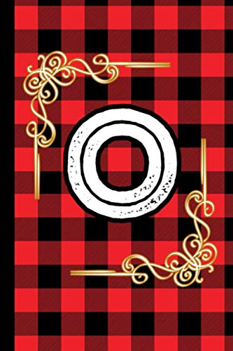 O: Monogram Letter O Wide Rulled Notebook Lumberjack Plaid Red Black Flannel Gift For Christmas, 6 x 9 Inches , 110 Pages