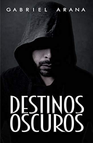 Couverture du livre Destinos Oscuros (Spanish Edition)
