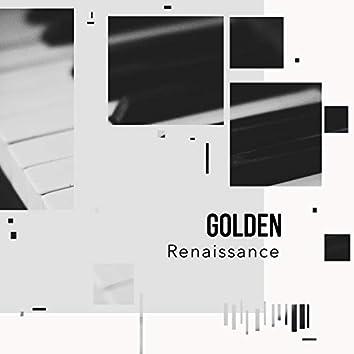 Golden Renaissance