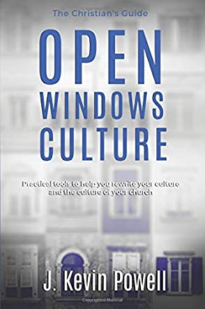 Open Windows Culture - The Christian's Guide