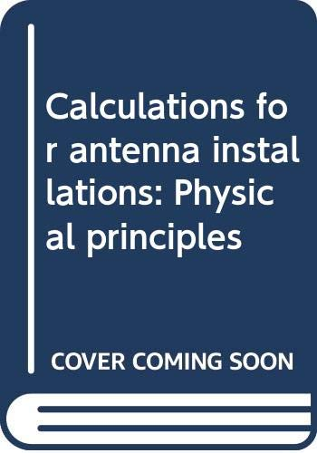Calculations for antenna installations: Physical principles