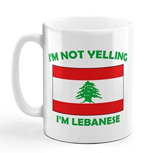I'M Not Yelling I Am Lebanese Lebanon Lebanese Ceramic Coffee Tea Mug Cup Holiday Christmas Hanukkah Gift For Men & Women
